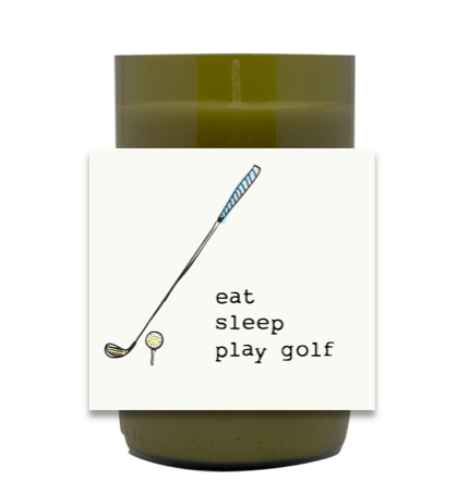 Eat, Sleep, Golf Hand Poured Soy Candle | Furbish & Fire Candle Co.