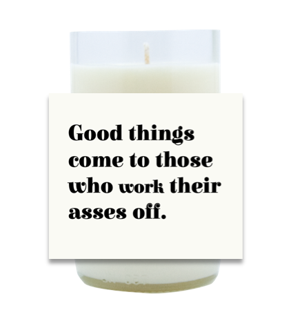 Good Things Come Hand Poured Soy Candle | Furbish & Fire Candle Co.