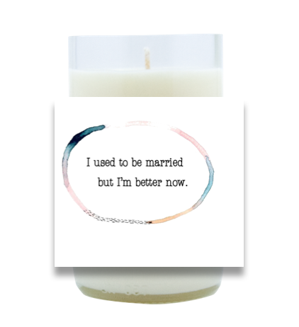 I Used To Be Married Hand Poured Soy Candle | Furbish & Fire Candle Co.
