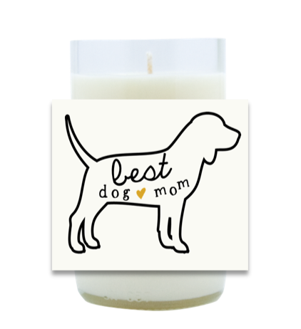 Best Dog Mom Hand Poured Soy Candle | Furbish & Fire Candle Co.