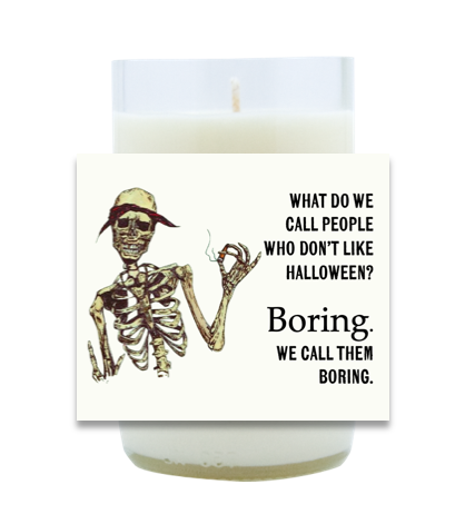 Boring People Hand-Poured Soy Candle | Furbish & Fire Candle Co.