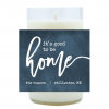 Good To Be Home Hand Poured Soy Candle   Furbish & Fire Candle Co.