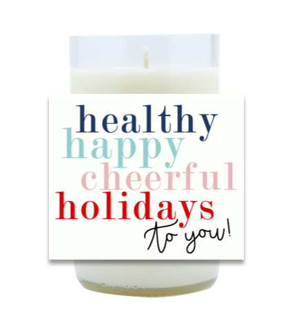Healthy, Happy, Cheerful Holidays Hand Poured Soy Candle | Furbish & Fire Candle Co.