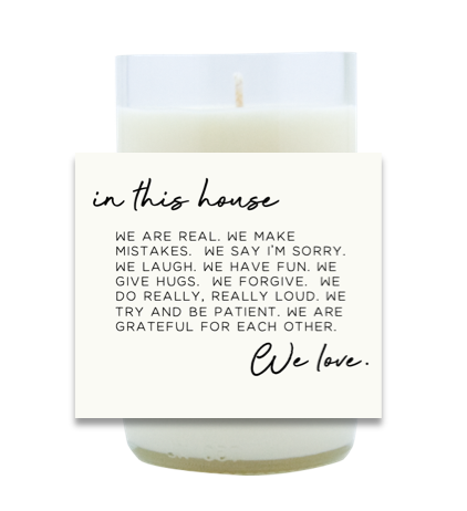 In This House Hand Poured Soy Candle | Furbish & Fire Candle Co.