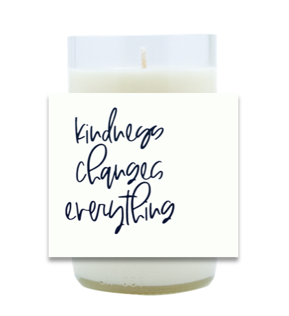 Kindness Changes Everything Hand Poured Soy Candle | Furbish & Fire Candle Co.