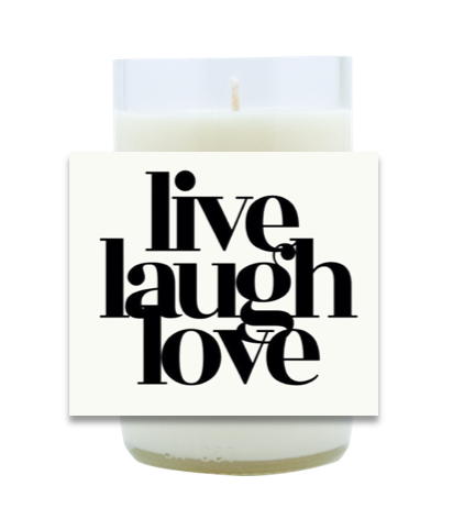 Live, Laugh, Love Hand Poured Soy Candle | Furbish & Fire Candle Co.