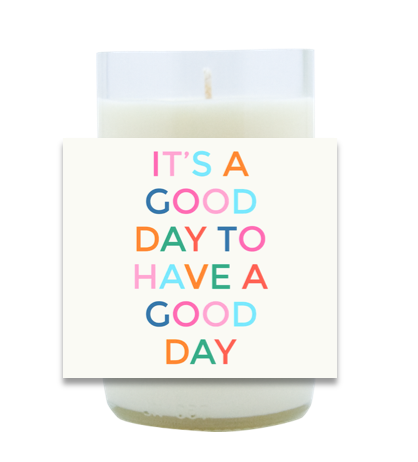 Good Day Hand Poured Soy Candle | Furbish & Fire Candle Co.