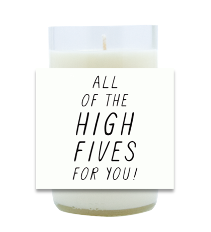 High Fives Hand Poured Soy Candle | Furbish & Fire Candle Co.