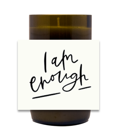 I am Enough Hand Poured Soy Candle | Furbish & Fire Candle Co.