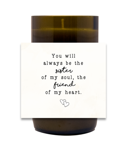 Sister of My Soul Hand Poured Soy Candle | Furbish & Fire Candle Co.