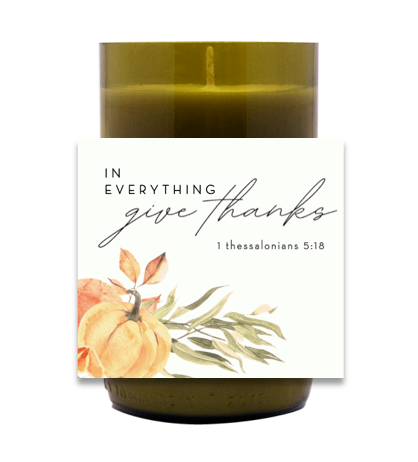 In Everything, Give Thanks Hand Poured Soy Candle   Furbish & Fire Candle Co.