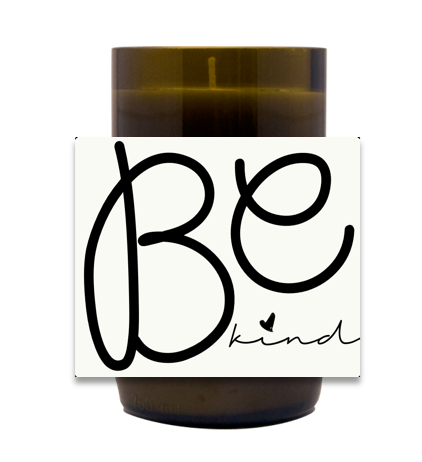 Be Kind Hand Poured Soy Candle | Furbish & Fire Candle Co.