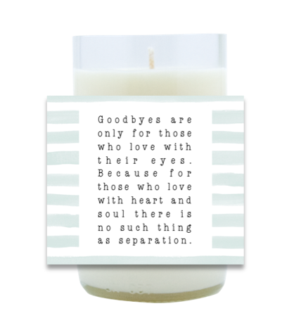 Goodbyes Hand Poured Soy Candle | Furbish & Fire Candle Co.