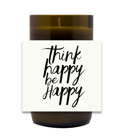 Think Happy Be Happy Hand Poured Soy Candle | Furbish & Fire Candle Co.