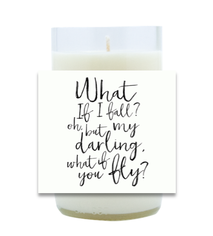 What if I Fall Hand Poured Soy Candle | Furbish & Fire Candle Co.