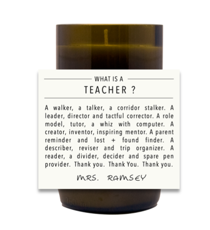 What Is a Teacher Hand Poured Soy Candle | Furbish & Fire Candle Co.