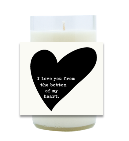 Bottom Of My Heart Hand Poured Soy Candle | Furbish & Fire Candle Co.