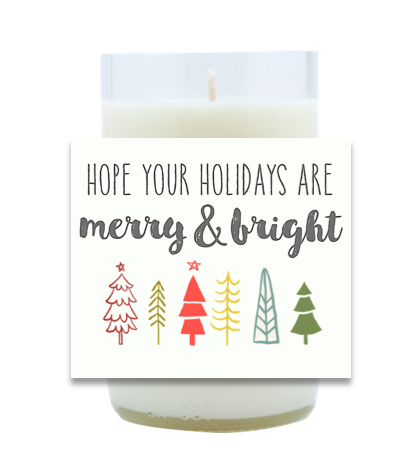Hope Your Holidays Are Hand Poured Soy Candle | Furbish & Fire Candle Co.