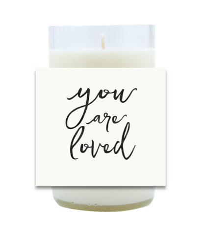 You Are Loved Hand Poured Soy Candle | Furbish & Fire Candle Co.