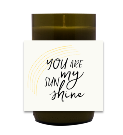 You Are My Sunshine Hand Poured Soy Candle | Furbish & Fire Candle Co.