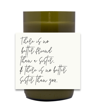 Better Than a Sister Hand Poured Soy Candle | Furbish & Fire Candle Co.