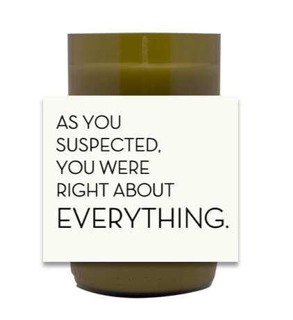 Right About Everything Hand Poured Soy Candle | Furbish & Fire Candle Co.