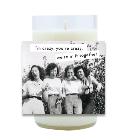 Crazy Hand Poured Soy Candle | Furbish & Fire Candle Co.