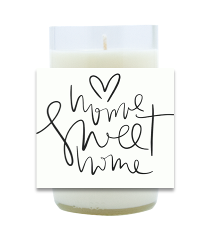 Home Sweet Home Script Hand Poured Soy Candle | Furbish & Fire Candle Co.