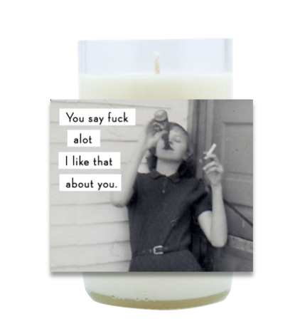 I Like That About You Hand Poured Soy Candle | Furbish & Fire Candle Co.