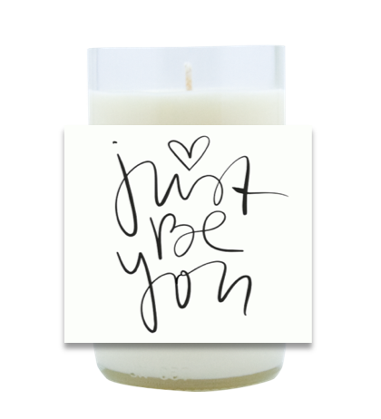 Just Be You Hand Poured Soy Candle | Furbish & Fire Candle Co.
