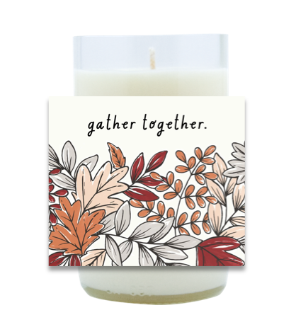 Gather Together Hand Poured Soy Candle | Furbish & Fire Candle Co.