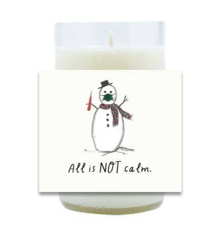 All Is NOT Calm Hand Poured Soy Candle | Furbish & Fire Candle Co.
